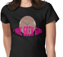 Fake Geek Girl Womens Fitted T-Shirt