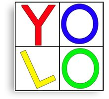 """""""YOLO"""" You Only Live Once  Canvas Print"""