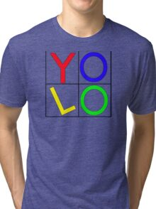 """""""YOLO"""" You Only Live Once  Tri-blend T-Shirt"""