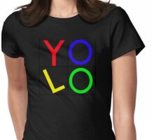 """""""YOLO"""" You Only Live Once  Womens Fitted T-Shirt"""