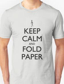 Keep Calm and Fold Paper (Stick Man) T-Shirt