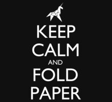 Keep Calm and Fold Paper (Unicorn) - Dark by olmosperfect