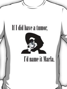 I'd name it Marla T-Shirt