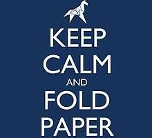 Keep Calm and Fold Paper - Unicorn / Blue by olmosperfect