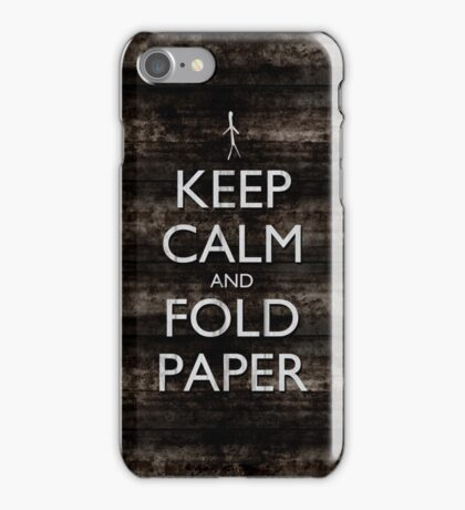 Keep Calm and Fold Paper - Stickman/Metal iPhone Case/Skin