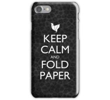 Keep Calm and Fold Paper - Chicken / Snakeskin iPhone Case/Skin
