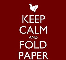 Keep Calm and Fold Paper - Chicken/Red by olmosperfect