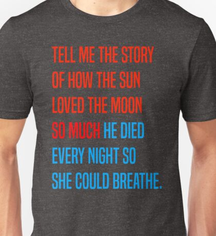 Tell Me the Story Unisex T-Shirt