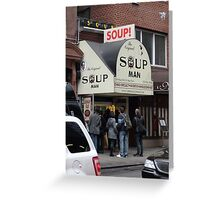 Seinfeld Soup Man NYC Greeting Card