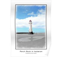Perch Rock in Isolation Poster