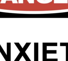 DANGER! — Anxiety Sticker