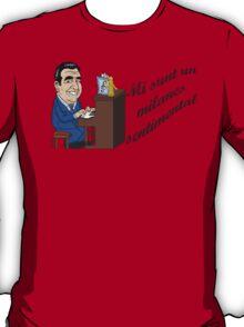 Mi Sunt un Milanes Sentimental  T-Shirt