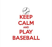 Keep Calm and Play Baseball Case by Ryan Dell