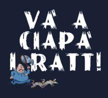 Và a Ciapà i Ratt !  2  by DanDav