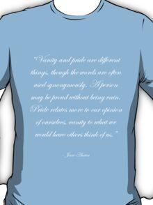 Jane Austen: Pride and Vanity - White T-Shirt