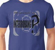Did somebody say INTERROBANG‽  Unisex T-Shirt