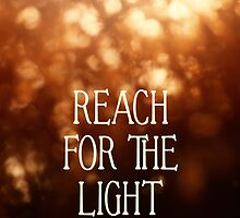 reach for the light by Kelly Letky