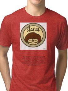 Daria, My Goal Tri-blend T-Shirt