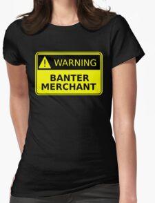 Banter Merchant Womens Fitted T-Shirt