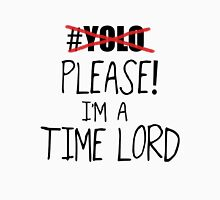 YOLO - Please! I'm a Time Lord - Black T-Shirt