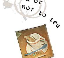 To tea or not to tea by MissMari