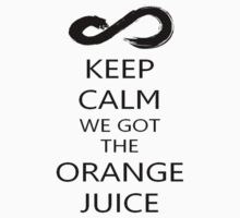 Infinite - KEEP CALM WE GOT THE ORANGE JUICE - Infinitize  by TotoroXkawaii