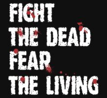 Fight The Dead T-Shirt