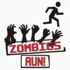 Zombies Run! by eelectro11
