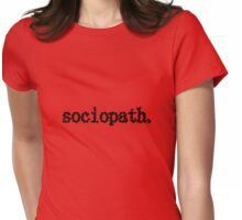 sociopath Womens Fitted T-Shirt