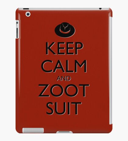 Keep Calm and Zoot Suit (Red) iPad Case/Skin