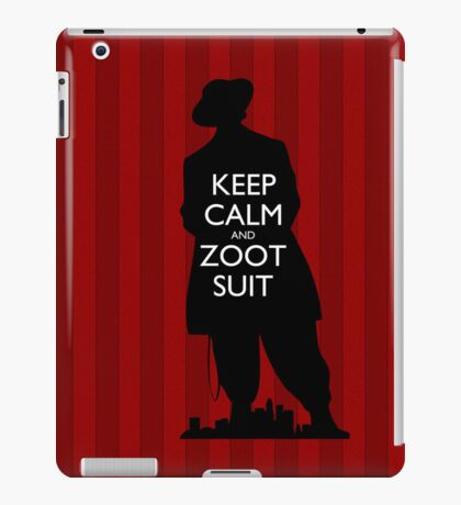 Keep Calm and Zoot Suit (El Pachuco/Red) iPad Case/Skin