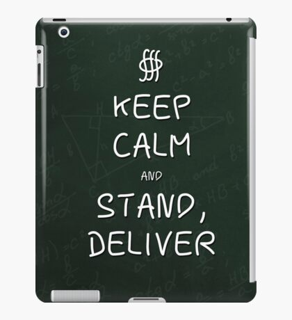 Keep Calm and Stand, Deliver - Green Chalkboard iPad Case/Skin