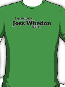 I Survived a Joss Whedon Series T-Shirt