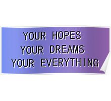 Your Hopes, Your Dreams, Your Everything - NeverShoutNever Poster