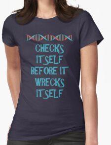 DNA: Checks Itself Before It Wrecks Itself Womens Fitted T-Shirt