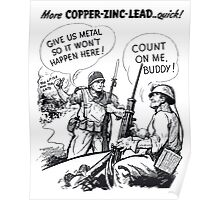 Give Us Metal So It Won't Happen Here -- WW2 Poster
