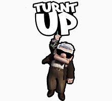 Turnt Up Unisex T-Shirt