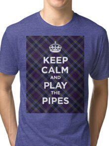 Keep calm, play the bagpipes Scottish tartan Tri-blend T-Shirt