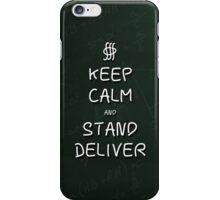 Keep Calm and Stand, Deliver - Green Chalkboard iPhone Case/Skin