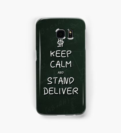Keep Calm and Stand, Deliver - Green Chalkboard Samsung Galaxy Case/Skin