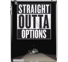 Straight Outta Options - The Tuckers iPad Case/Skin