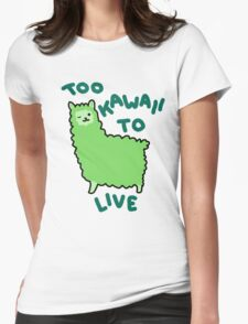 Too Kawaii To Live Womens Fitted T-Shirt