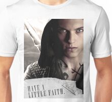 Have a little faith Unisex T-Shirt
