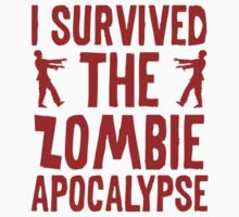 I Survived The Zombie Apocalypse by BrightDesign