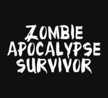 Zombie Apocalypse Survivor by BrightDesign