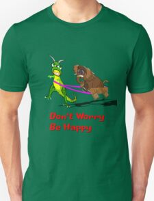 Don't Worry Be Happy Dinosaur and Wooly Mammoth T-shirt T-Shirt