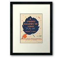 A SPOOKY HALLOWEEN STORY (vintage illustration) Framed Print