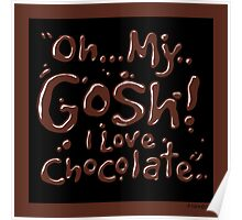 Chocolate exclamation Chocolate-Black 2 Poster