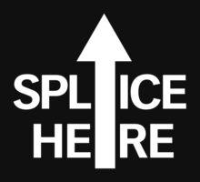 SPLICE HERE (for dark shirts) by thekinginyellow