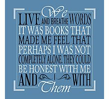 We Live and Breathe Words (Blue) Photographic Print
